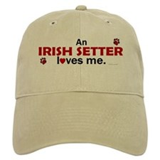 An Irish Setter Loves Me Baseball Cap