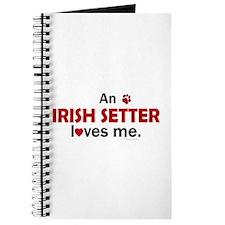 An Irish Setter Loves Me Journal