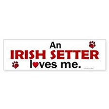 An Irish Setter Loves Me Bumper Bumper Sticker