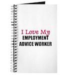 I Love My EMPLOYMENT ADVICE WORKER Journal