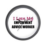I Love My EMPLOYMENT ADVICE WORKER Wall Clock