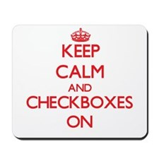 Keep Calm and Checkboxes ON Mousepad