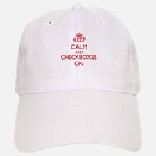 Keep Calm and Checkboxes ON Baseball Baseball Cap