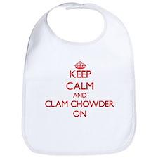Keep Calm and Clam Chowder ON Bib