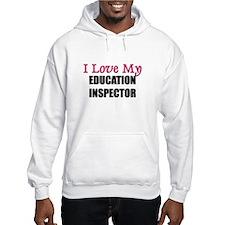 I Love My EDUCATION INSPECTOR Jumper Hoody