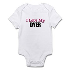 I Love My DYER Infant Bodysuit