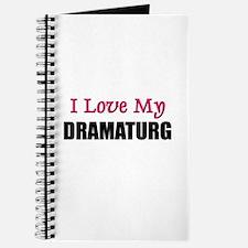 I Love My DRAMATURG Journal