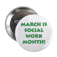 March is Social Work Month Button