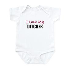 I Love My DITCHER Onesie