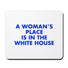 A Woman s Place is in the White House-Fut blue 400