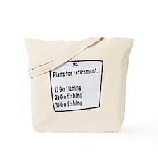 Retirement Plans (fishing) Tote Bag