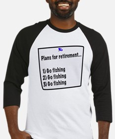Retirement Plans (fishing) Baseball Jersey