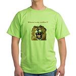 Where's my coffee Green T-Shirt