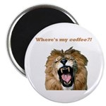 Where's my coffee Magnet