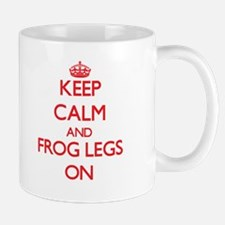 Keep Calm and Frog Legs ON Mugs
