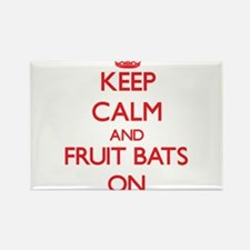 Keep Calm and Fruit Bats ON Magnets