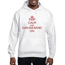 Keep Calm and Garage Band ON Hoodie