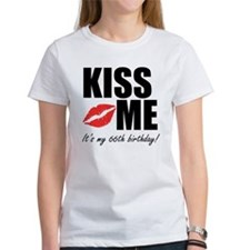 Kiss Me Its My 66th Birthday! T-Shirt