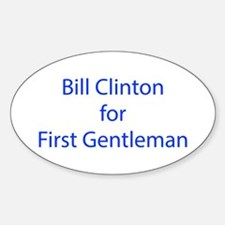 Bill Clinton for First Gentleman-LCD blue 460 Stic