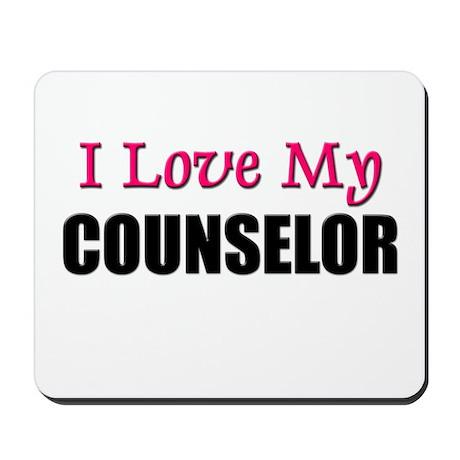 I Love My COUNSELOR Mousepad