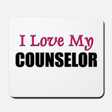 I Love My COUNSELOR Mousepad