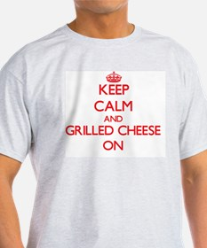 Keep Calm and Grilled Cheese ON T-Shirt