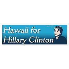 Hawaii for Hillary Clinton bumper sticker