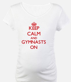 Keep Calm and Gymnasts ON Shirt