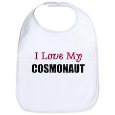 I Love My COSMONAUT Bib