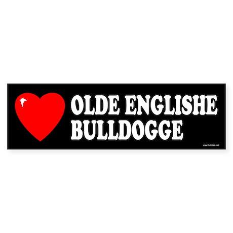 OLDE ENGLISHE BULLDOGGE Bumper Sticker