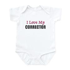 I Love My CORRECTOR Infant Bodysuit