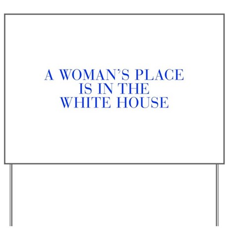 a woman s place is in the house essay