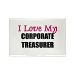 I Love My CORPORATE TREASURER Rectangle Magnet (10