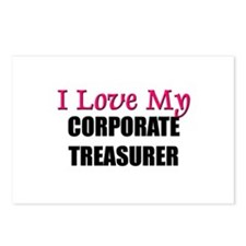 I Love My CORPORATE TREASURER Postcards (Package o