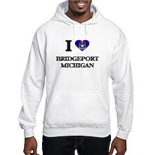 I love Bridgeport Michigan Hoodie