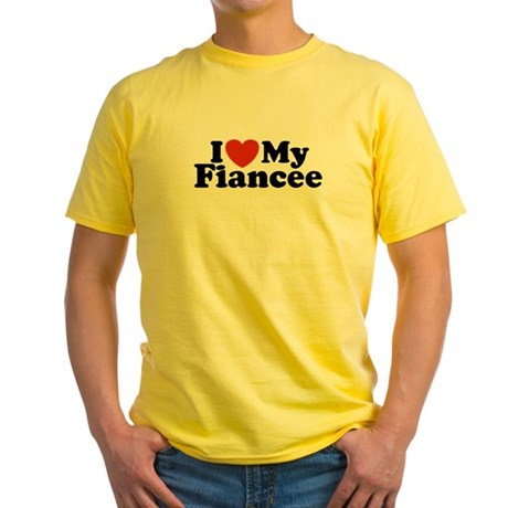 I Love My Fiancee Yellow T-Shirt