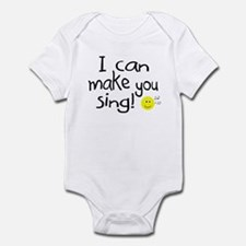 I Can Make You Sing Infant Bodysuit