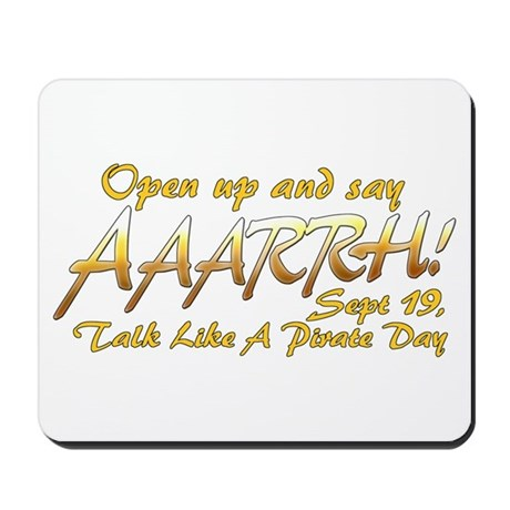 Say ARRRHH! Mousepad