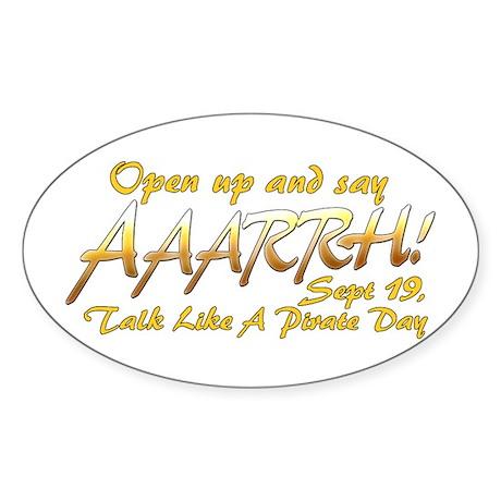 Say ARRRHH! Oval Sticker