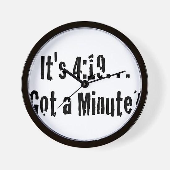 420... Need I say More? Wall Clock