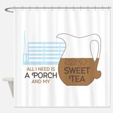 Porch and sweet tea Shower Curtain