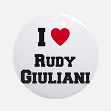 I love RUDY GIULIANI Ornament (Round)