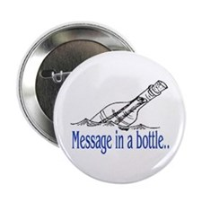 """MESSAGE IN A BOTTLE 2.25"""" Button"""