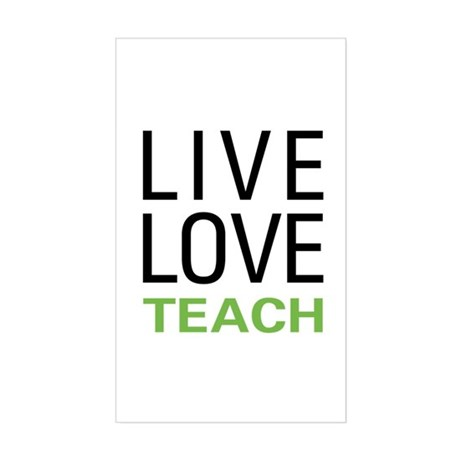 Live Love Teach Rectangle Sticker