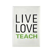 Live Love Teach Rectangle Magnet