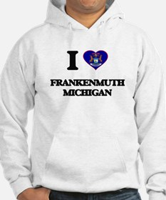 I love Frankenmuth Michigan Hoodie