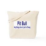 Just Dawg Tote Bag