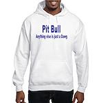 Just Dawg Hooded Sweatshirt