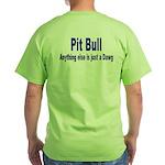 Just Dawg Green T-Shirt