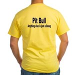 Just Dawg Yellow T-Shirt